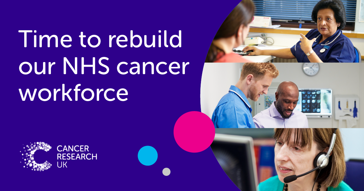 Time to rebuild our NHS cancer workforce