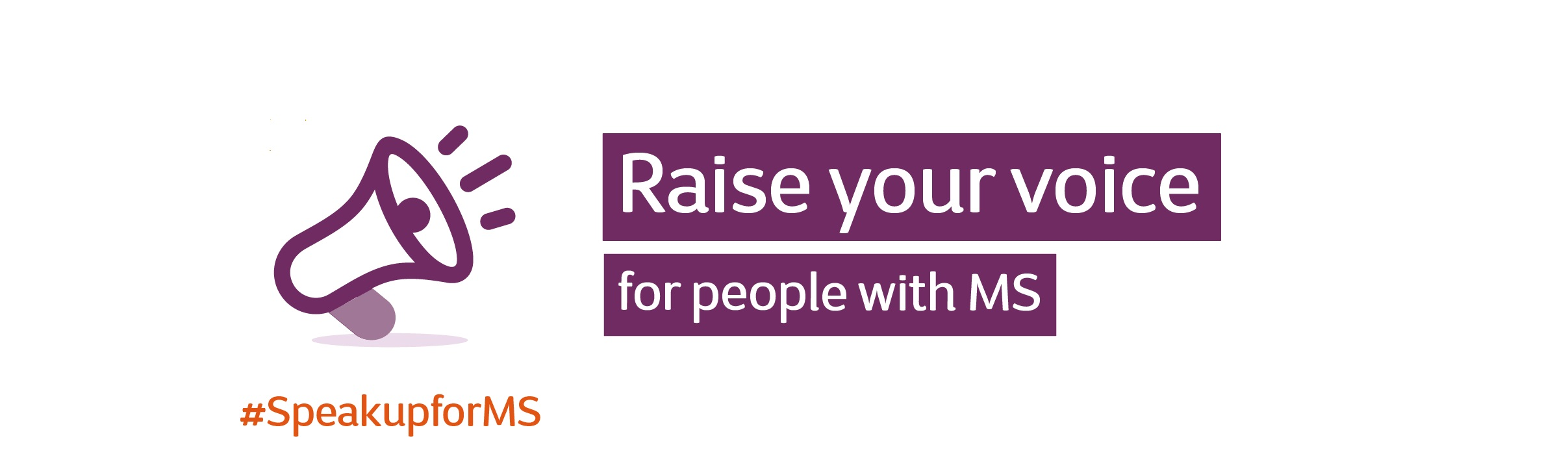 Graphic: megaphone text says raise your voice for MS #SpeakUpForMS