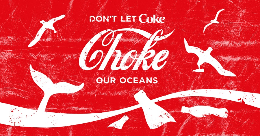 "a mock drinks label that reads ""don't let Coke choke our oceans'"