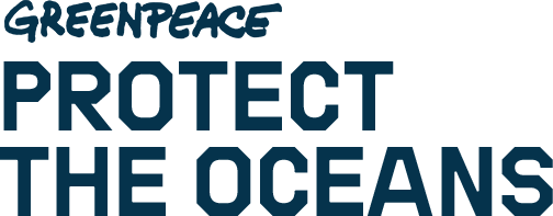 Greenpeace - Protect the Oceans