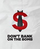 Don't Bank on the Bomb logo