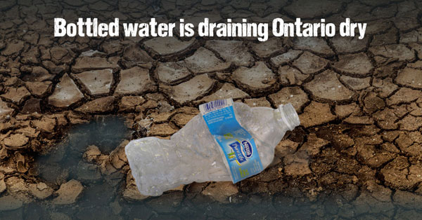 Bottled water is draining Ontario dry