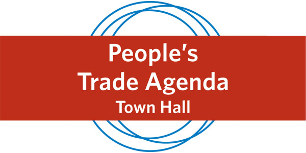 People's Trade Agenda Town Hall