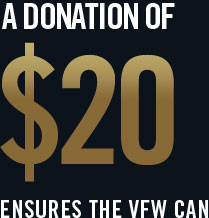 A Donation of $20 Ensures VFW