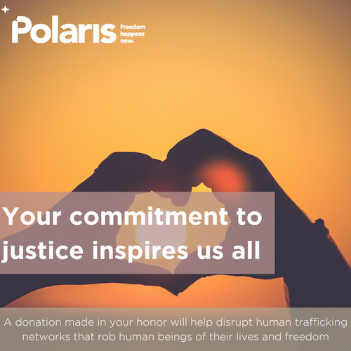 Your commitment to justice inspires us all