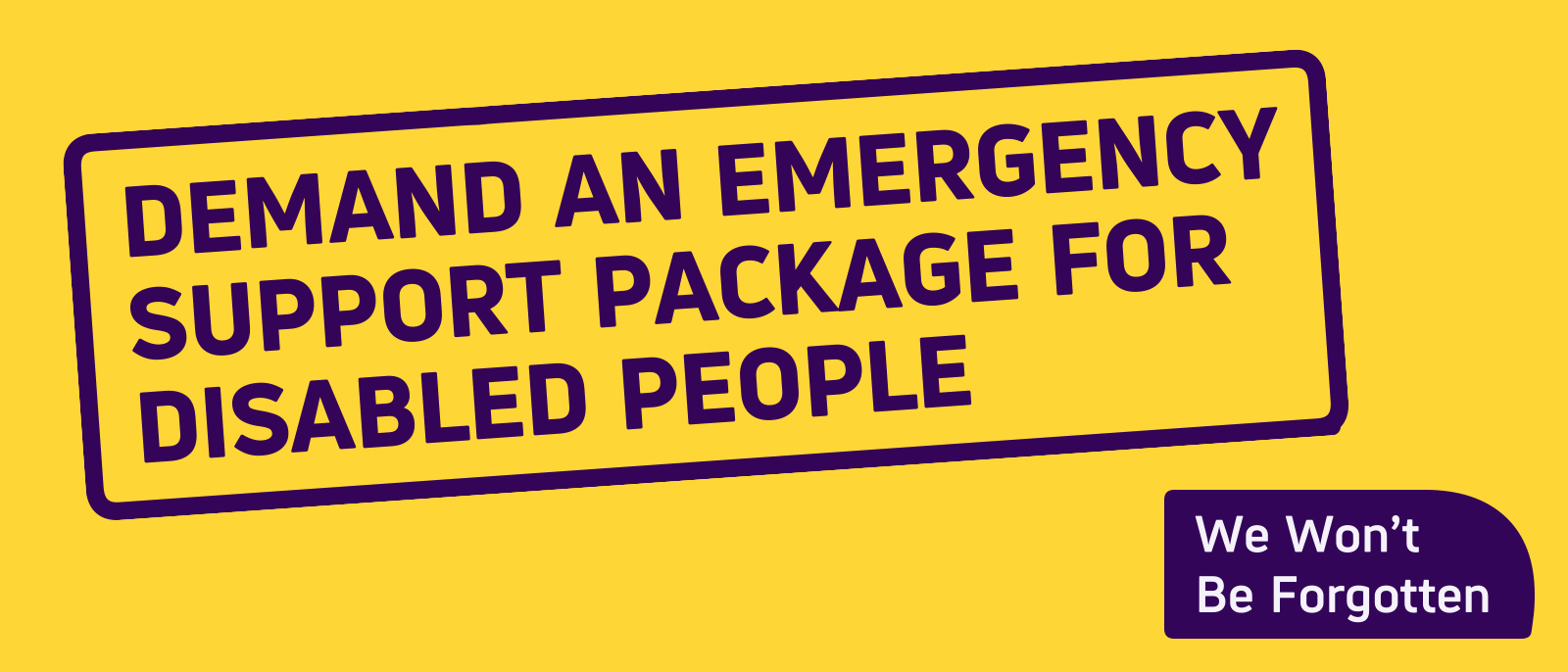 Demand an emergency support package for disabled people